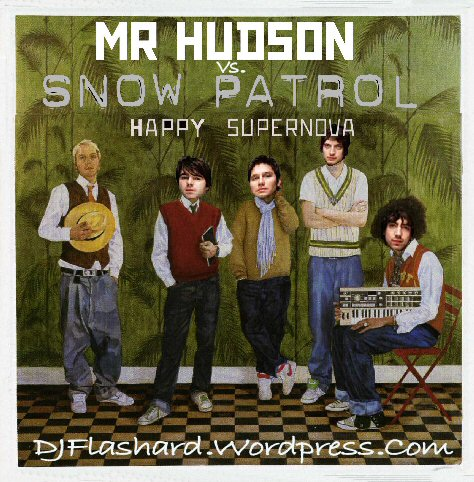 Snow Patrol vs Mr Hudson